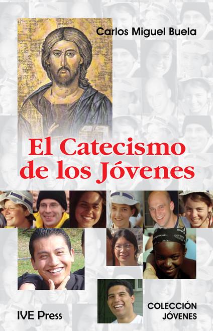 El Catecismo De Los Jovenes