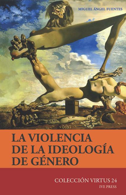 CV 24: La Violencia De La Ideologia De Genero