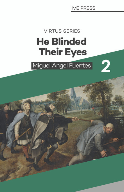 He Blinded their eyes.