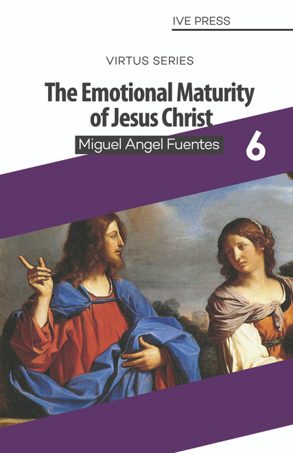 The Emotional Maturity of Jesus Christ