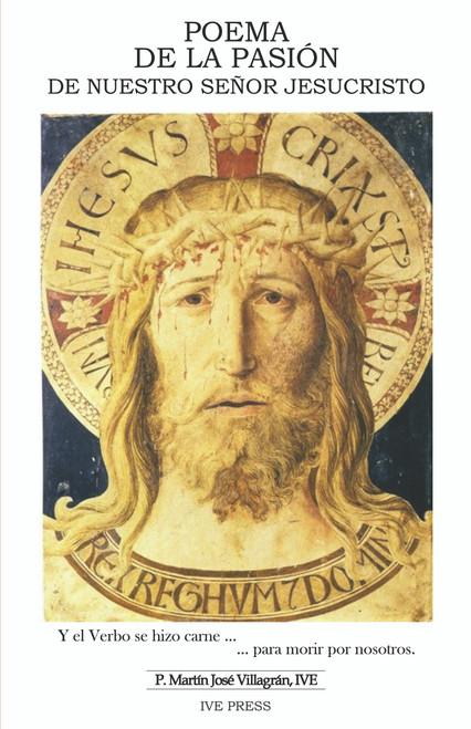 Poema de la Pasion de Nuestro Señor Jesucristo