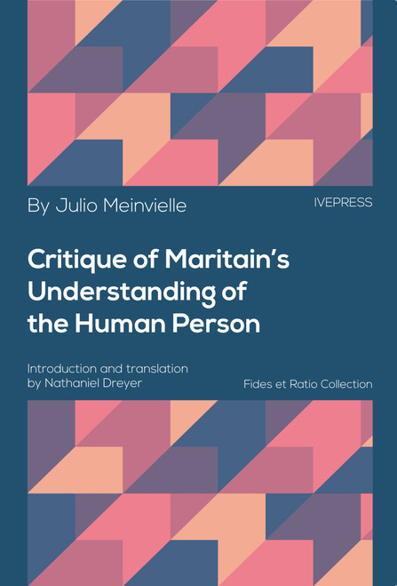 Critique of Maritain's Understanding of the Human Person