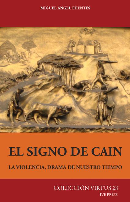CV 28: El Signo de Cain: La Violencia; drama de nuestro tiempo