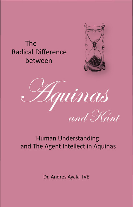 Digital version of The Radical Difference between  Aquinas and Kant