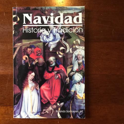 Navidad Historia Y Tradicion