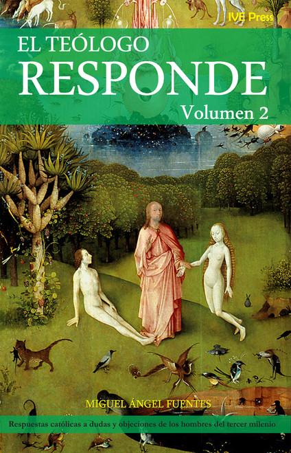 El Teologo Responde Vol 2