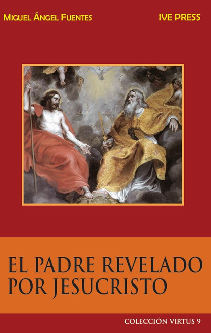 CV 09: El Padre Revelado Por Jesucristo
