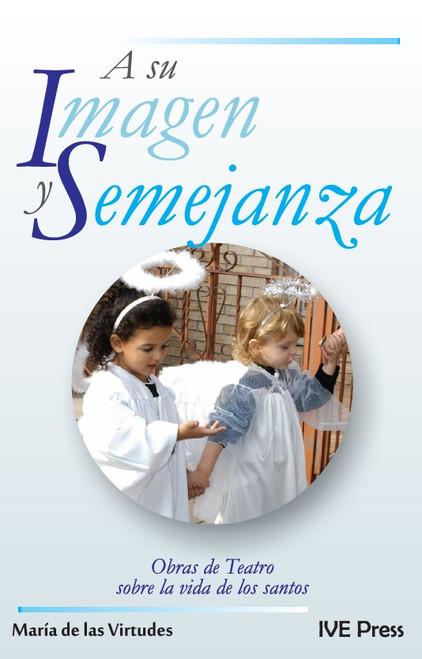 A Su Imagen Y Semejanza