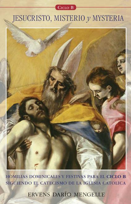 Jesucristo: Misterio Y Mysteria (B)