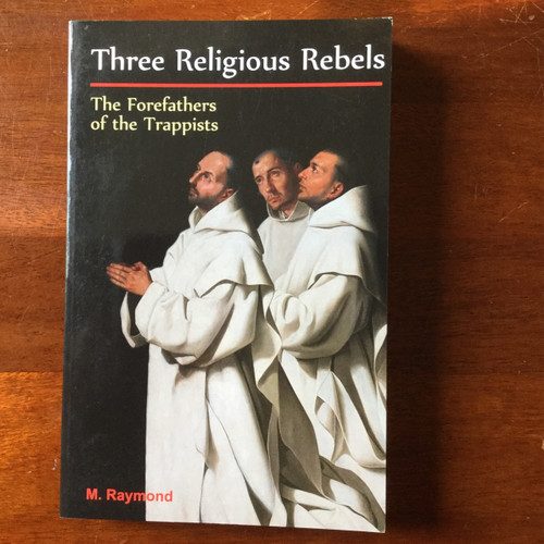 Three Religious Rebels