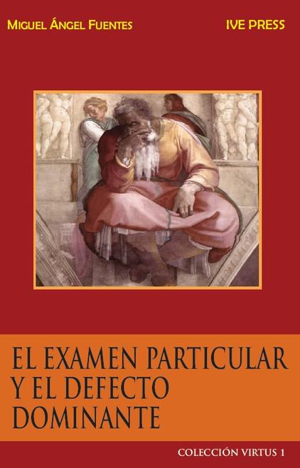 CV 01: El Examen Particular Y El Defecto Dominante