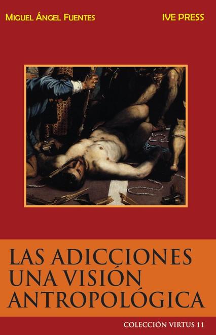 CV 11: Las Adiciones: Una Vision Antropologica