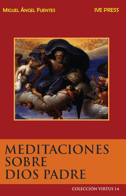 CV 14: Meditaciones Sobre Dios Padre
