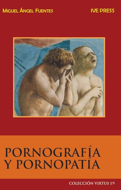 CV 19: Pornografia Y Pornopatia