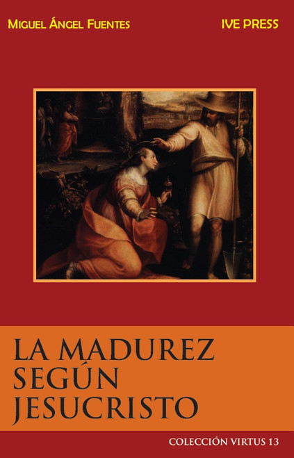 CV 13: La Madurez Según Jesucristo