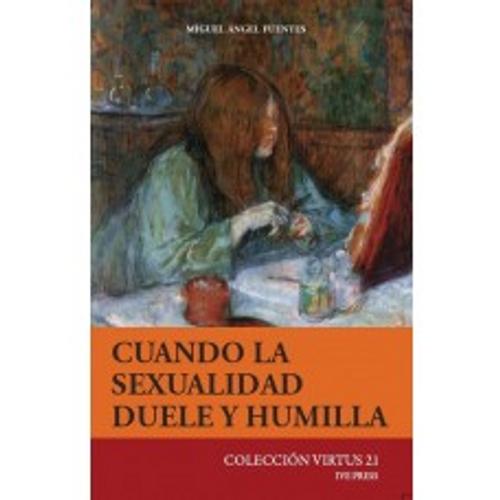 CV 21: Cuando La Sexualidad Duele Y Humilla
