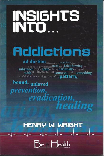 Insights Into...Addictions  (2007)