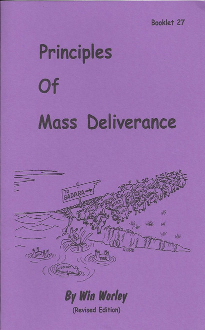 #27 - Principles of Mass Deliverance