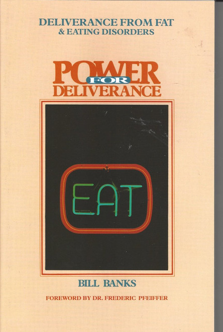 Deliverance from Fat and Eating Disorders (1988)