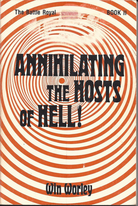 Annihilating the Hosts of Hell The Battle Royal Book 2 (1981)