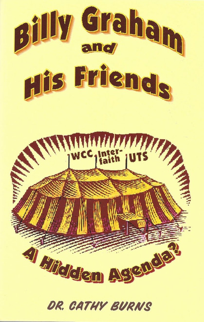 Billy Graham And His Friends  A Hidden Agenda?  (2001)