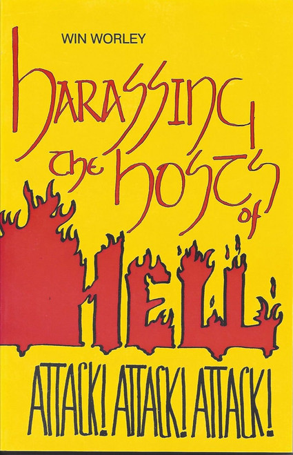 Harassing the Hosts of Hell (1993)