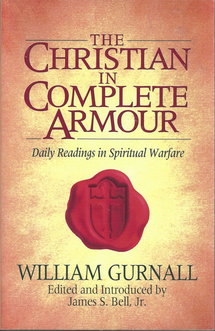 The Christian In Complete Armour (1994) Daily Reading in Spiritual Warfare
