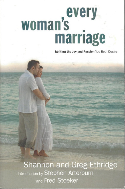 Every Woman's Marriage   Igniting The Joy And Passion You Both Desire  (2006)