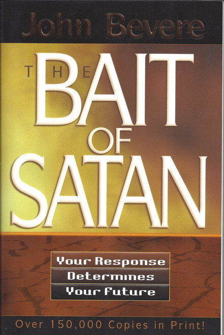 The Bait Of Satan   Your Response Determines Your Future  (1994)