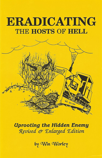 Eradicating The Hosts of Hell Uprooting the Hidden Enemy (1983)