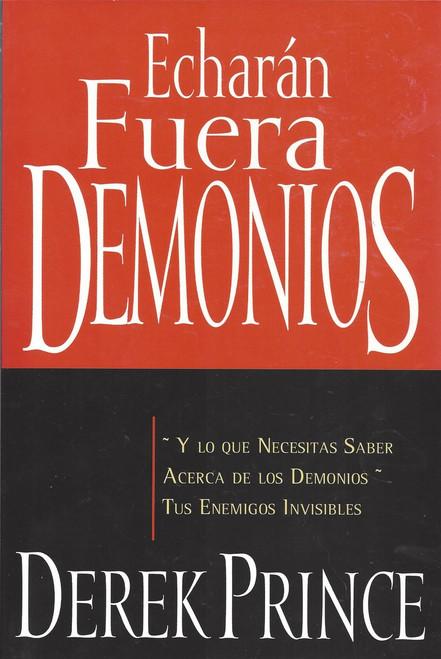 Echaran Fuera Demonios - They Shall Expel Demons (2009)