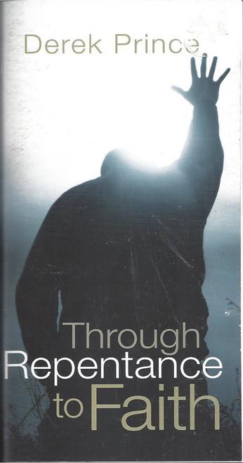 Through Repentance To Faith  (2009)