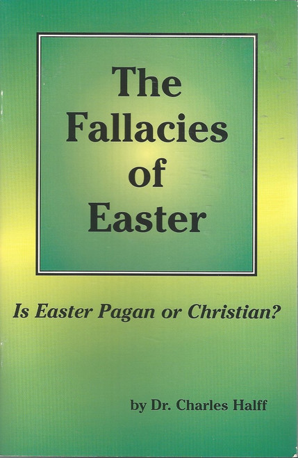 The Fallacies Of Easter  Is Easter Pagan Or Christian?