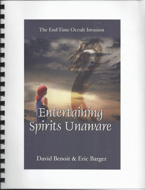 The End-Time Occult Invasion   Entertaining Spirits Unaware  (2000)