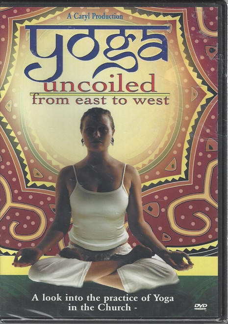 Yoga Uncoiled from East to West DVD (2007)