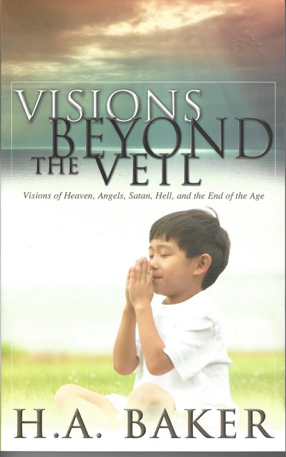 Visions Beyond the Veil   Visions Of Heaven, Angels, Satan, Hell, And The End Of The Age  (1973)
