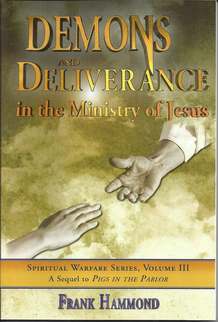 Demons and Deliverance in the Ministry of Jesus (1991)