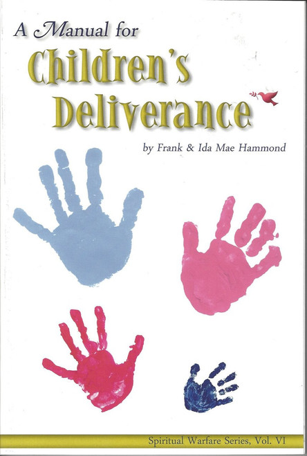 A Manual for Children's Deliverance (1996)