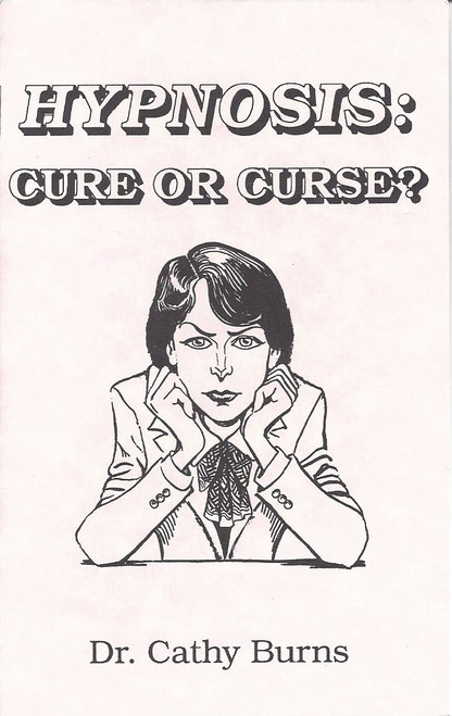 Hypnosis: Cure Or Curse?  (1993)