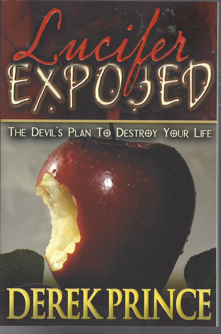 Lucifer Exposed  The Devil's Plan To Destroy Your Life  (2006)