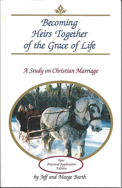 Becoming Heirs Together Of The Grace Of Life   A Study On Christian Marriage  (1991)