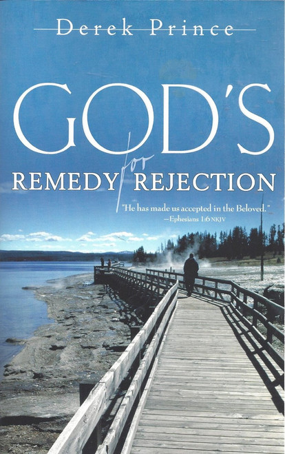 God's Remedy For Rejection  (1993)