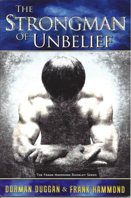 The Strongman Of Unbelief  (2002)