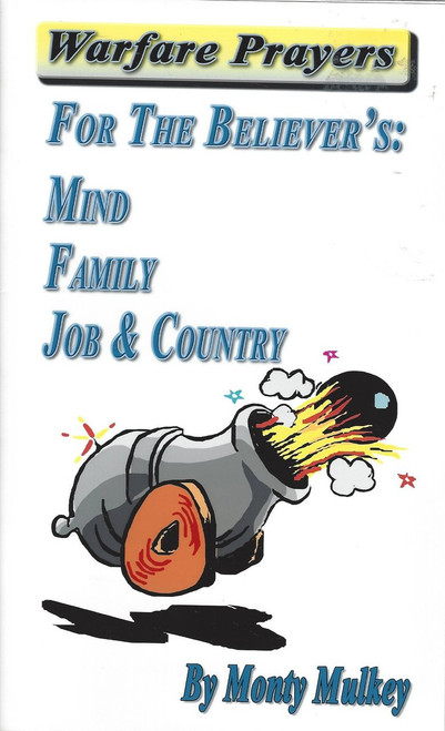 Warfare Prayers For The Believer's: Mind  Family  Job & Country  (1995)