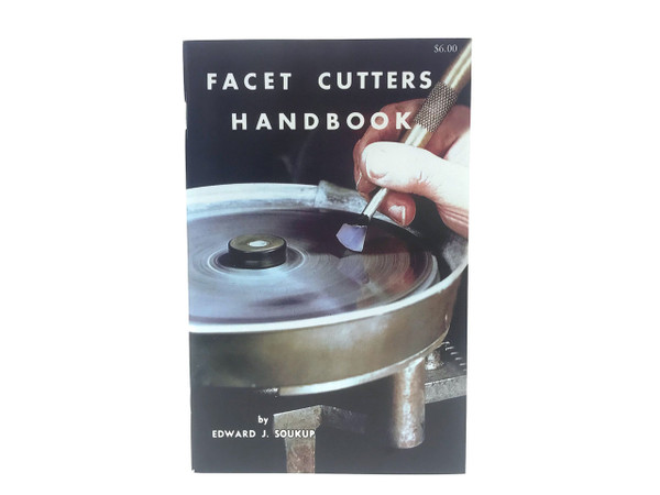 Facet Cutter's Handbook