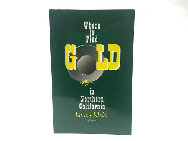 Where to Find Gold in Northern CA