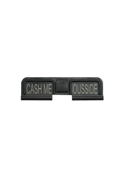 CASH ME OUTSIDE HOWBOW DAH AR-15 Dustcover