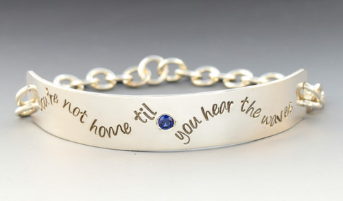 'You're not home til you hear the waves'  Bracelet