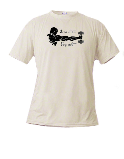 Athletic t-shirt - Weight lifting - Give it all you got