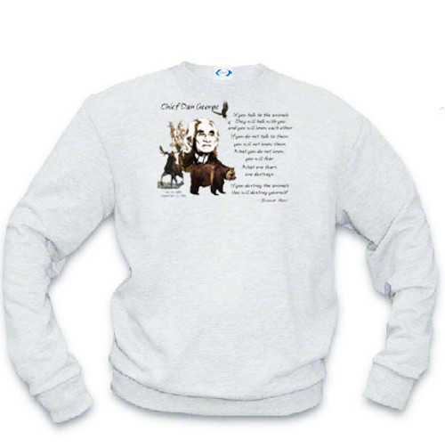 Chief Dan George Sweatshirt